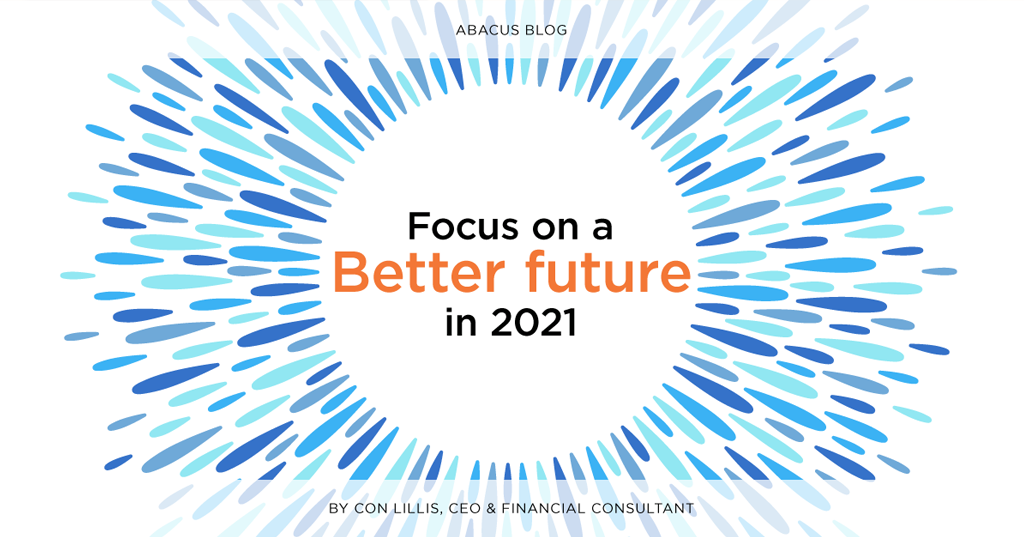 Focus on a better future in 2021